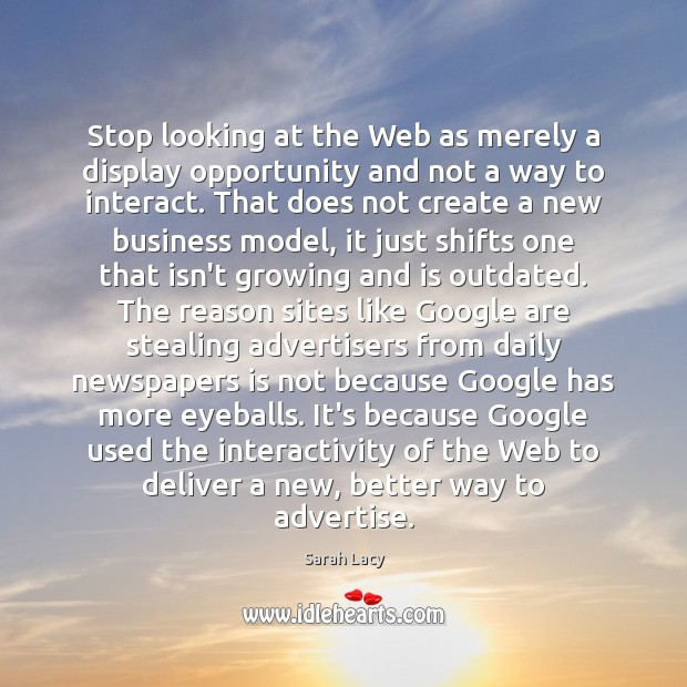 Image, Stop looking at the Web as merely a display opportunity and not