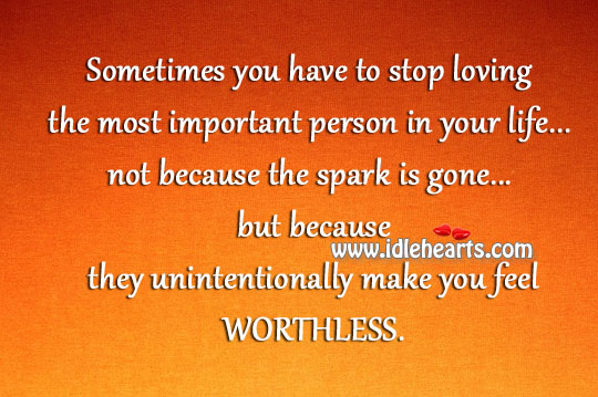 Sometimes You Have To Stop Loving.