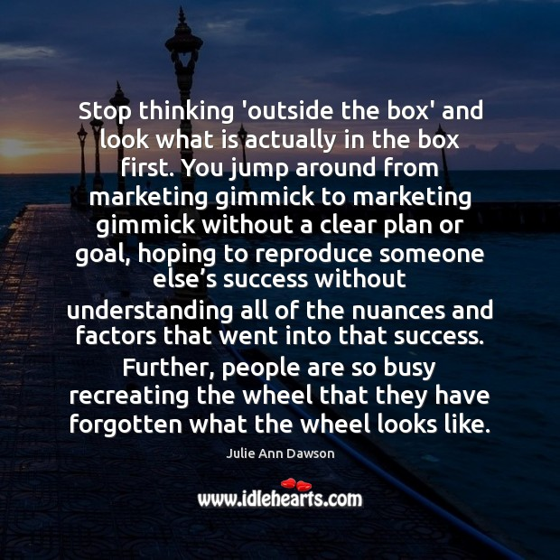 Stop thinking 'outside the box' and look what is actually in the Image