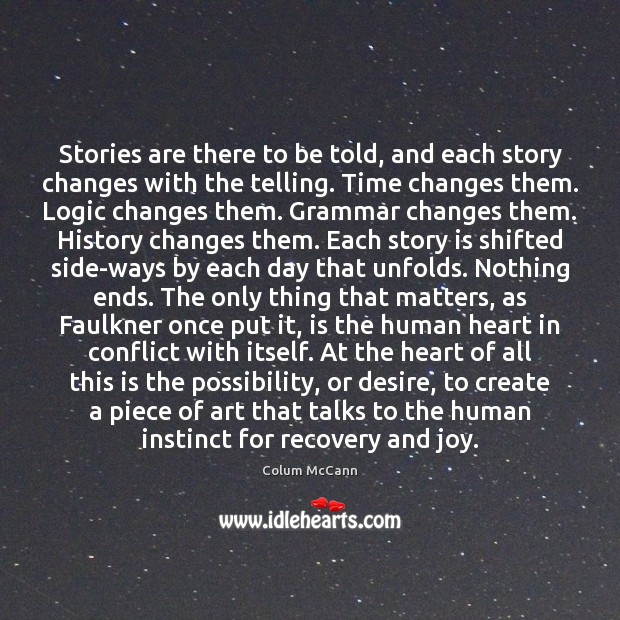 Stories are there to be told, and each story changes with the Image