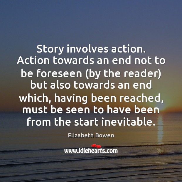 Picture Quote by Elizabeth Bowen