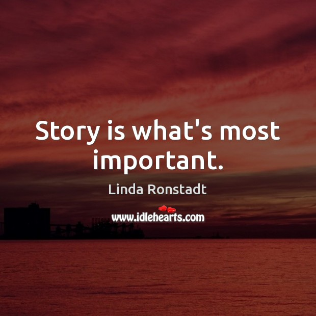 Image, Story is what's most important.