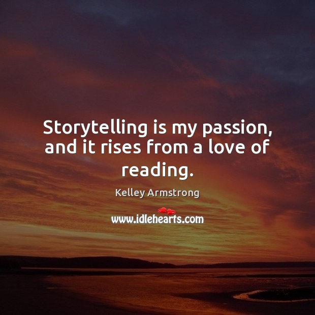 Picture Quote by Kelley Armstrong