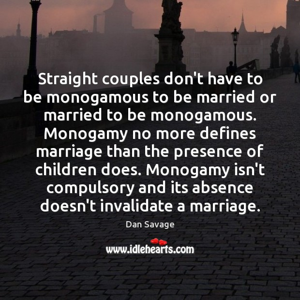 Straight couples don't have to be monogamous to be married or married Image