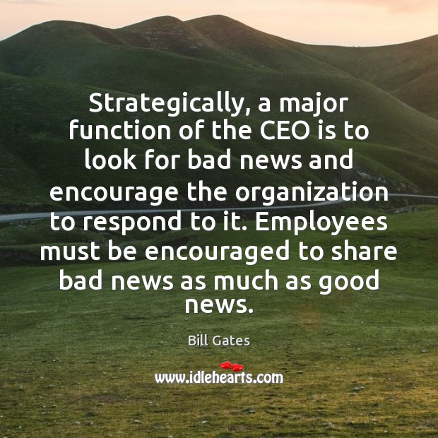 Image, Strategically, a major function of the CEO is to look for bad