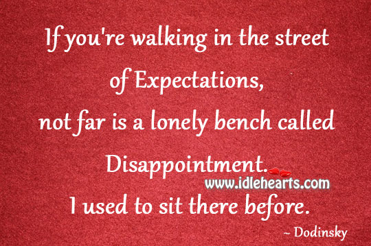 Image, Not far is a lonely bench called disappointment.