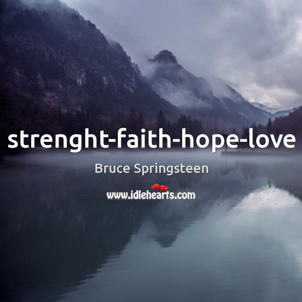 Strenght-faith-hope-love Image