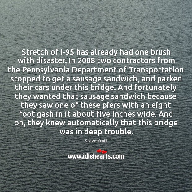 Stretch of I-95 has already had one brush with disaster. In 2008 two Image