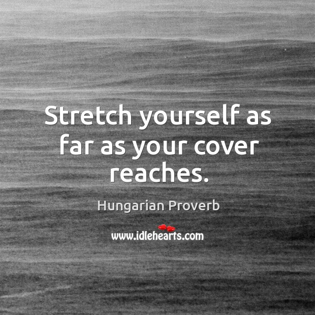 Image, Stretch yourself as far as your cover reaches.