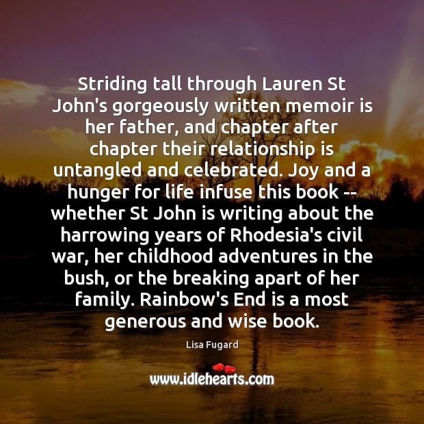 Image, Striding tall through Lauren St John's gorgeously written memoir is her father,