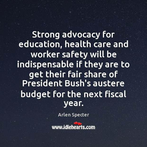 Image, Strong advocacy for education, health care and worker safety will be indispensable