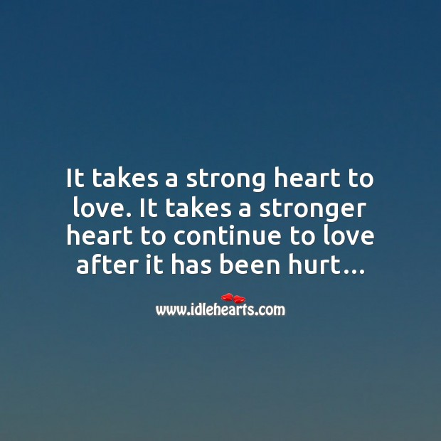 Strong heart to love Love Messages Image
