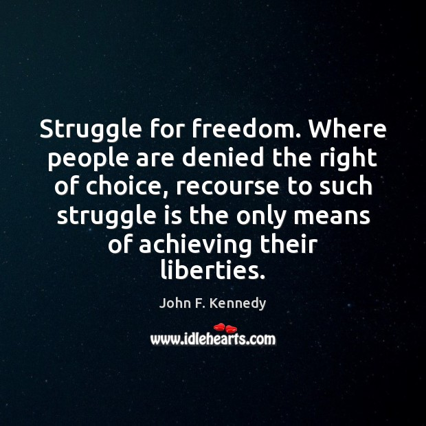 Struggle for freedom. Where people are denied the right of choice, recourse Image