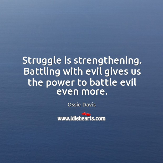 Image, Struggle is strengthening.