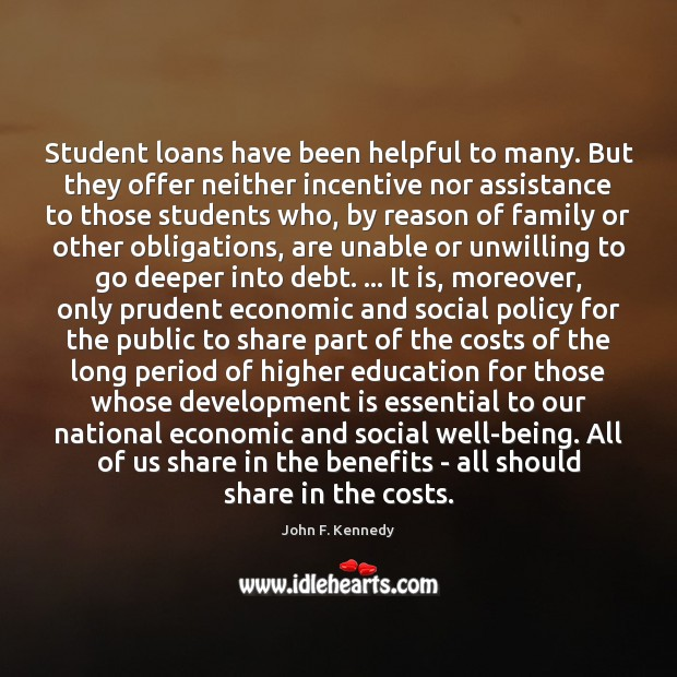 Image, Student loans have been helpful to many. But they offer neither incentive