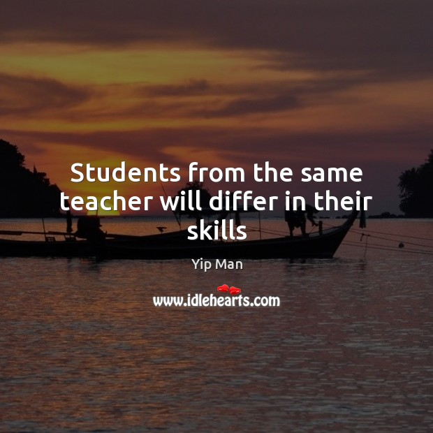 Image, Students from the same teacher will differ in their skills
