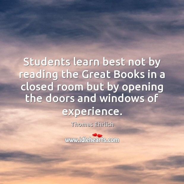 Students learn best not by reading the Great Books in a closed Image