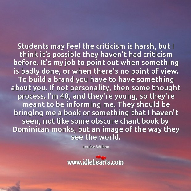 Students may feel the criticism is harsh, but I think it's possible Image