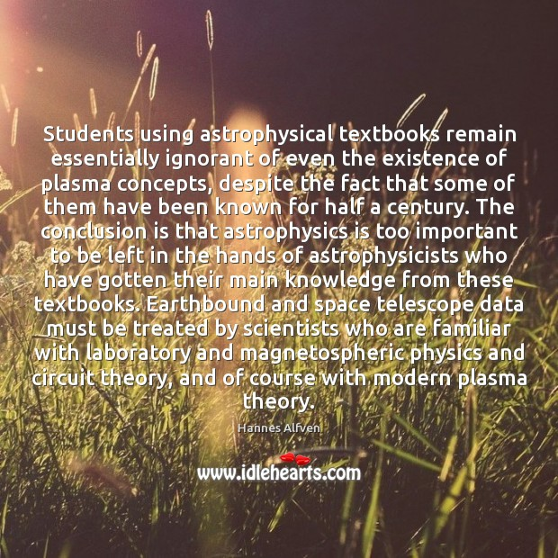 Students using astrophysical textbooks remain essentially ignorant of even the existence of Image