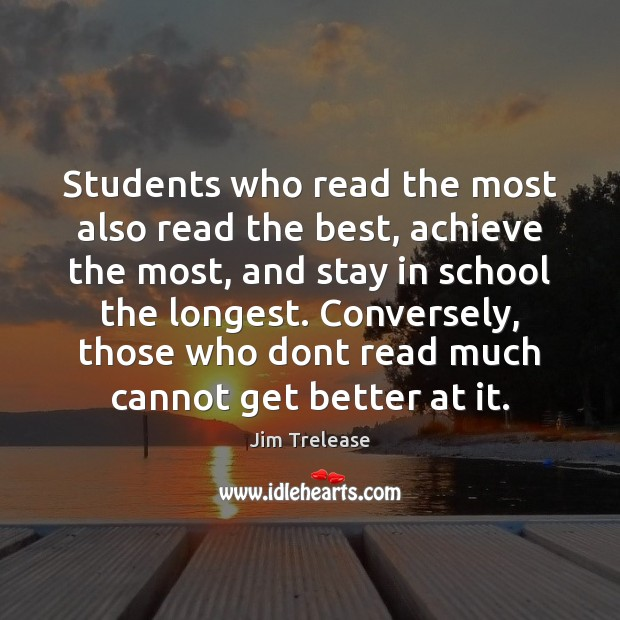 Students who read the most also read the best, achieve the most, Image