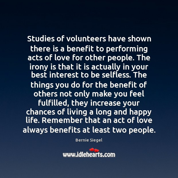 Studies of volunteers have shown there is a benefit to performing acts Image
