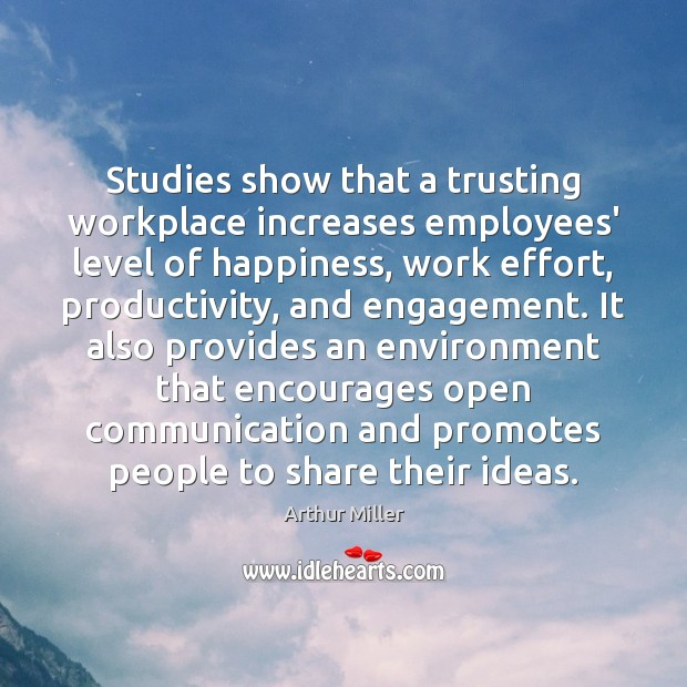 Image, Studies show that a trusting workplace increases employees' level of happiness, work