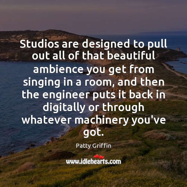 Image, Studios are designed to pull out all of that beautiful ambience you