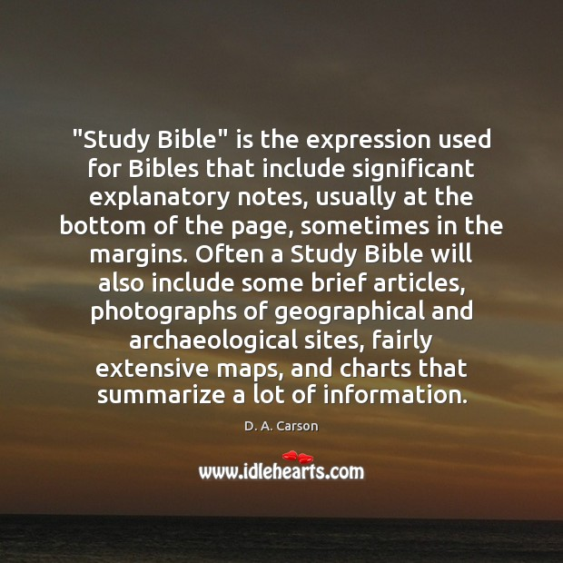 "Image, ""Study Bible"" is the expression used for Bibles that include significant explanatory"