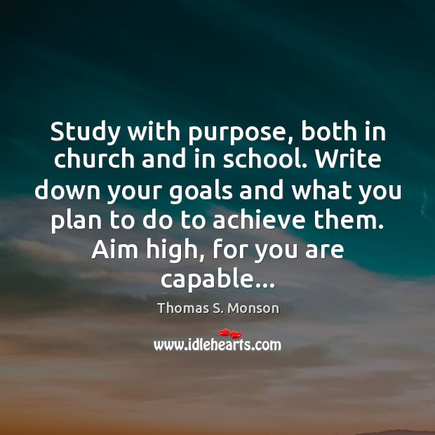 Image, Study with purpose, both in church and in school. Write down your