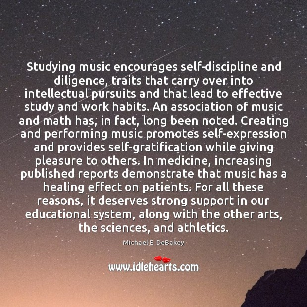 Studying music encourages self-discipline and diligence, traits that carry over into intellectual Image