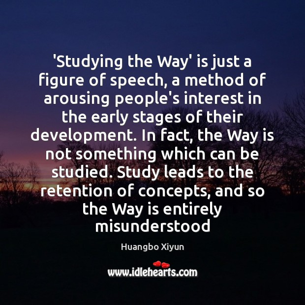 'Studying the Way' is just a figure of speech, a method of Image