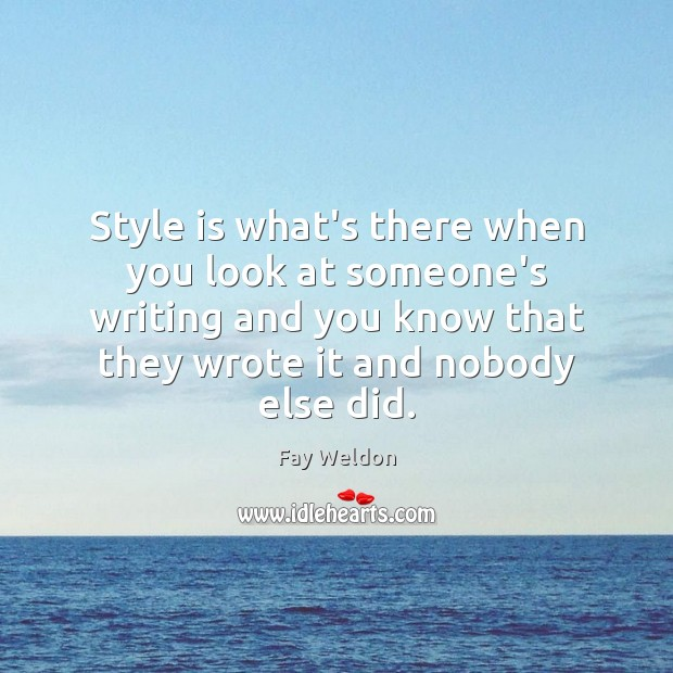 Image, Style is what's there when you look at someone's writing and you
