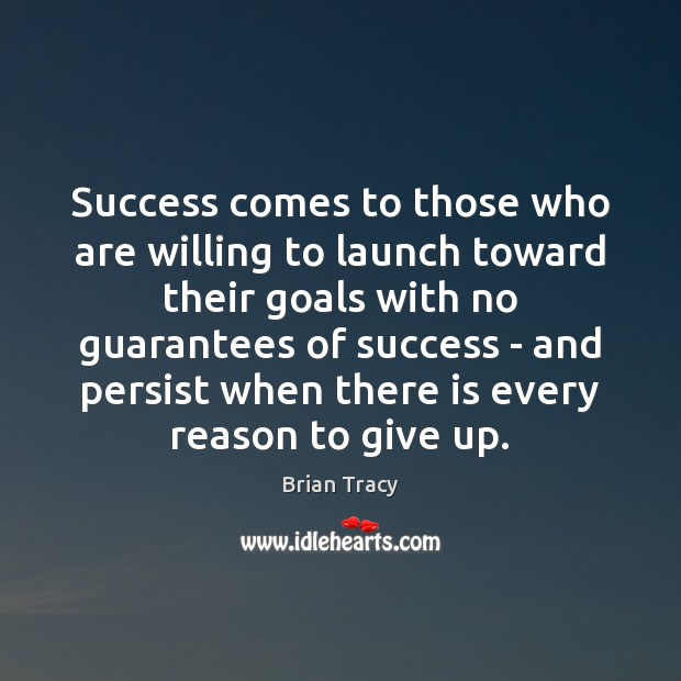 Success comes to those who are willing to launch toward their goals Image