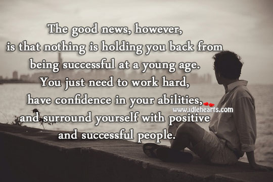 Have confidence in your abilities Being Successful Quotes Image