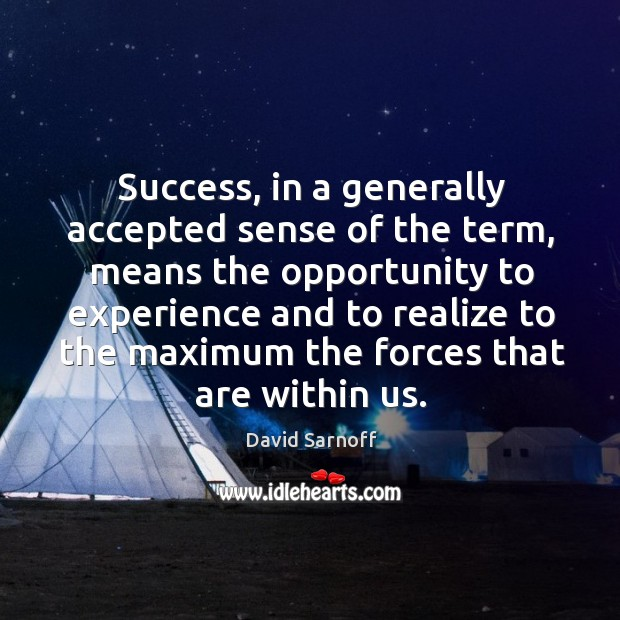Success, in a generally accepted sense of the term Image