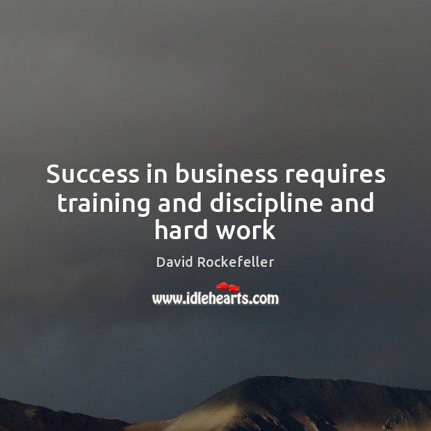 Image, Success in business requires training and discipline and hard work