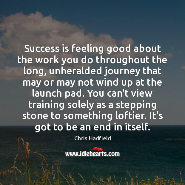 Success is feeling good about the work you do throughout the long, Image