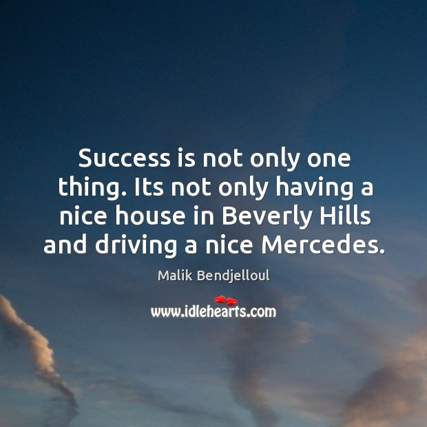 Success is not only one thing. Its not only having a nice Image