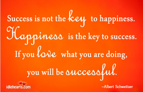 success is not the key to happiness essay