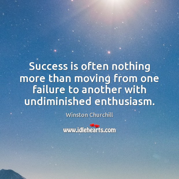 Image, Success is often nothing more than moving from one failure to another