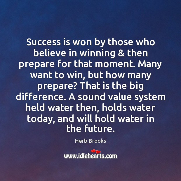 Success is won by those who believe in winning & then prepare for Image