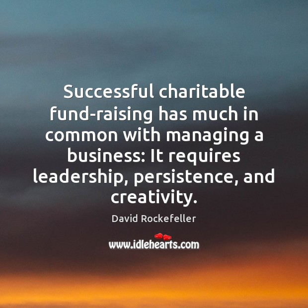 Image, Successful charitable fund-raising has much in common with managing a business: It