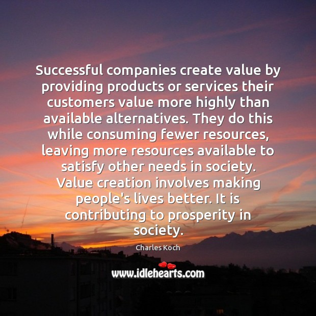 Successful companies create value by providing products or services their customers value Image