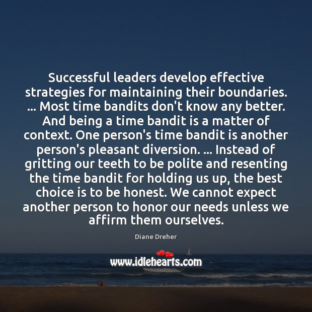 Image, Successful leaders develop effective strategies for maintaining their boundaries. … Most time bandits