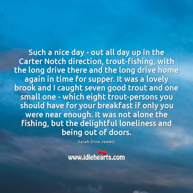 Such a nice day – out all day up in the Carter Image