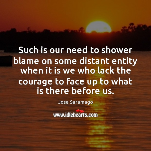 Image, Such is our need to shower blame on some distant entity when