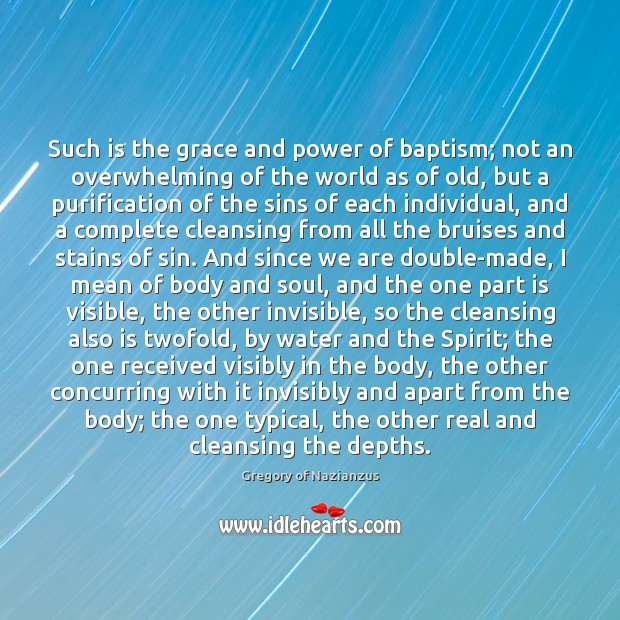 Image, Such is the grace and power of baptism; not an overwhelming of