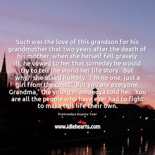 Such was the love of this grandson for his grandmother that two Image