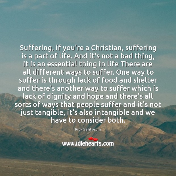 Suffering, if you're a Christian, suffering is a part of life. And Image