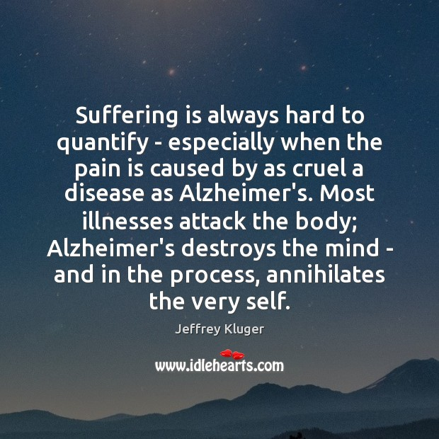 Image, Suffering is always hard to quantify – especially when the pain is
